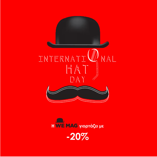 """WE celebrate our trademark … """"Happy International Hat Day"""""""